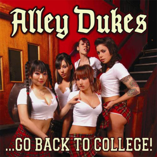 ALLEY DUKES : Go back to college