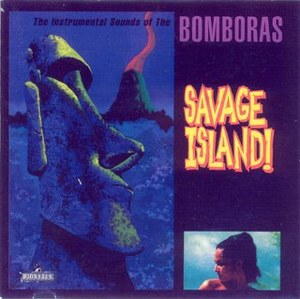 BOMBORAS,THE : Savage Island !