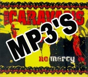 THE CARAVANS : NO MERCY