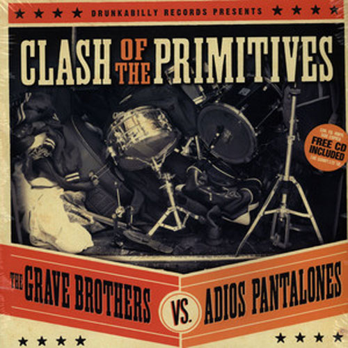 CLASH OF THE PRIMITIVES : The Grave Brothers vs, Adios Pantalones