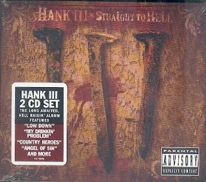 HANK WILLIAMS III : STRAIGHT TO HELL
