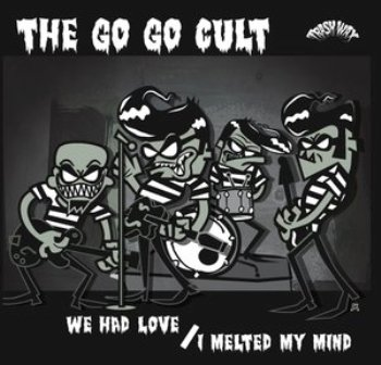 GO GO CULT, THE : We Had Love / Melted Mind