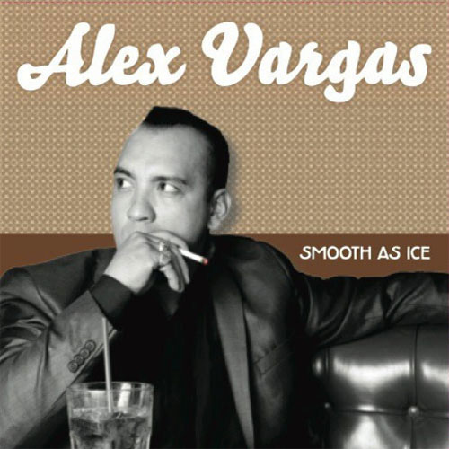 ALEX VARGAS : Smooth as ice