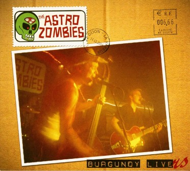 ASTRO ZOMBIES, THE : Burgundy Livers