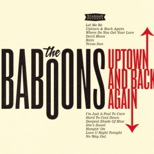 BABOONS : Uptown And Back Again