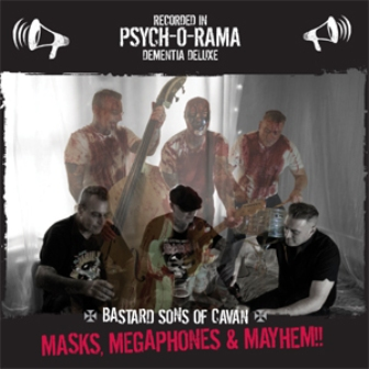 BASTARD SONS OF CAVAN : Masks, Megaphones & Mayhem