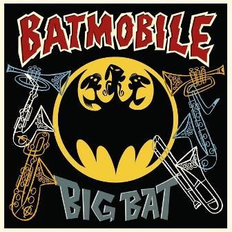 BATMOBILE : Big Bat