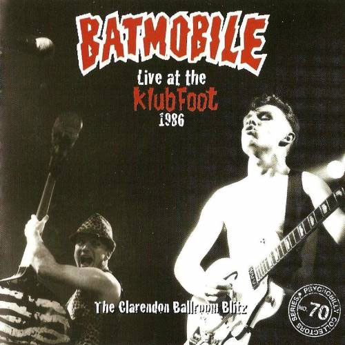 BATMOBILE : Live at the Klub Foot 1986