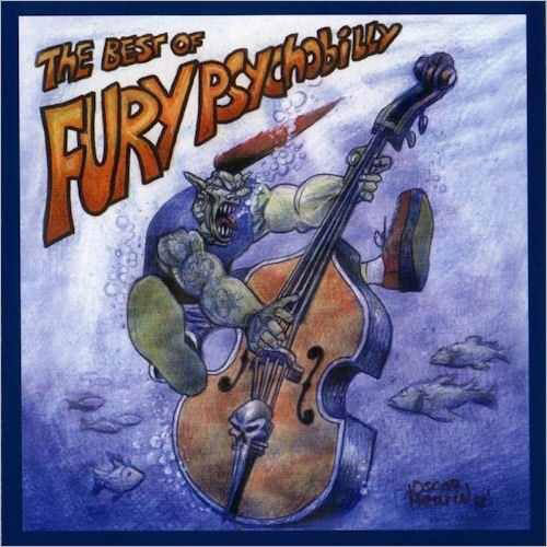 BEST OF FURY PSYCHOBILLY, THE : Volume 1