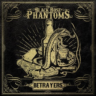 BLACK ROSE PHANTOMS, THE : Betrayers