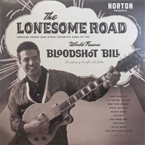 BLOODSHOT BILL : The lonesome road
