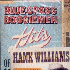 BLUE GRASS BOOGIEMEN : Hits of Hank Williams