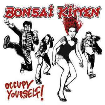 BONSAI  KITTEN: OCCUPY YOURSELF