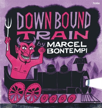MARCEL BONTEMPI : Down Bound  Train