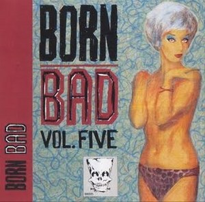 BORN BAD : Volume 5
