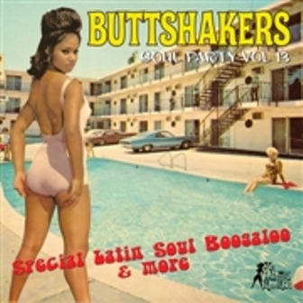 BUTTSHAKERS SOUL PARTY : Volume 13