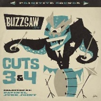BUZZSAW JOINT : Cuts 3 & 4