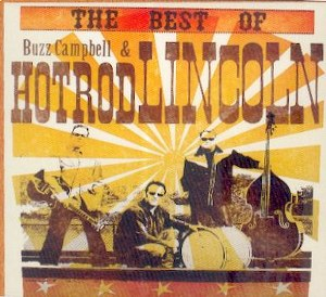 BUZZ CAMPBELL&HOT ROD LINCOLN : BEST OF