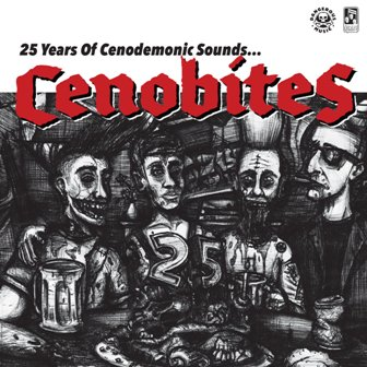 CENOBITES : 25 Years Of Cenodemonic Sounds