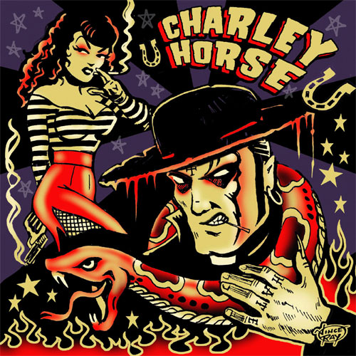 CHARLEY HORSE : Unholy roller