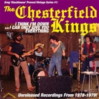 CHESTERFIELD KINGS, THE : I Think I'm Down / I Can Give You Only Everything