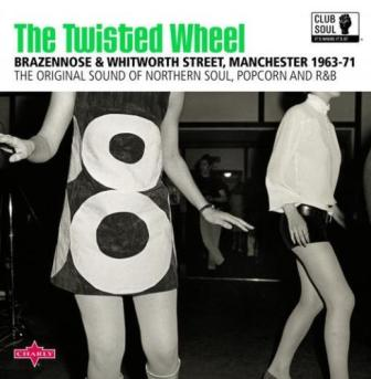 CLUB SOUL : The Twisted Wheel