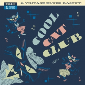 COOL CAT CLUB : Stag-O-Lee DJ Series Vol. 3