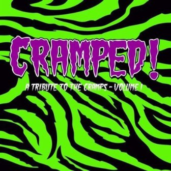CRAMPED ! : A Tribute To The Cramps