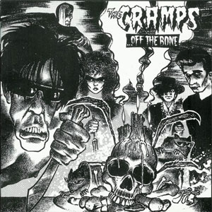 CRAMPS, THE : Off the Bone