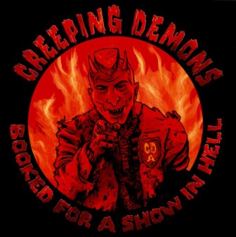 CREEPING DEMONS : Booked For A Show In Hell