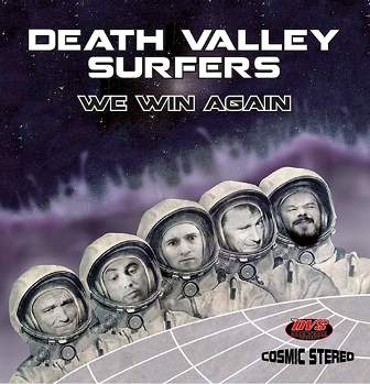 DEATH VALLEY SURFERS : We Win Again!