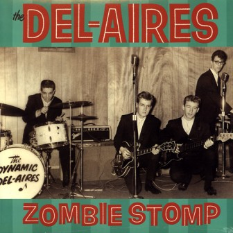DEL- AIRES, THE : Zombie Stomp