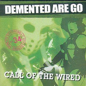 DEMENTED ARE GO - Call of the Wild