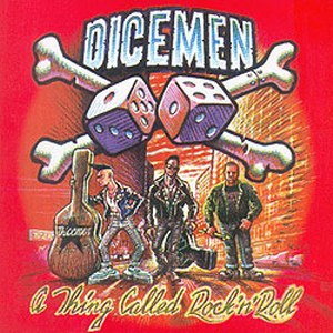 DICEMEN - A thing called rock'n'roll