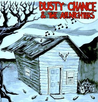 DUSTY CHANGE & THE ALLNIGHTERS : Dusty Change & The Allnighters