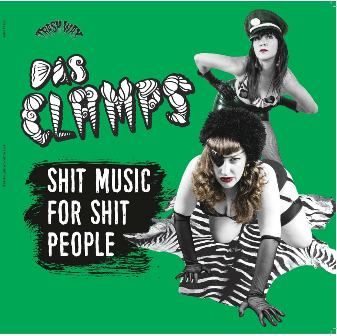DAS CLAMPS : Shit Music For Shit People
