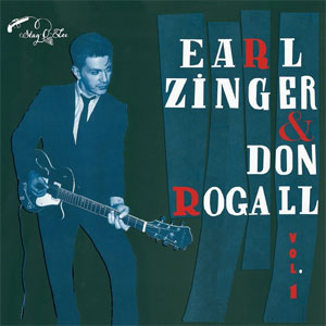 EARL ZINGER & DON ROGALL : Volume 1