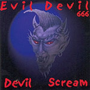 EVIL DEVIL : Devil scream
