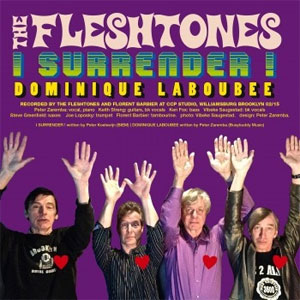 FLESHTONES, THE : I Surrender ! / Dominique Laboubée