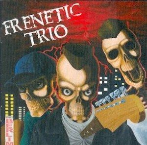 FRENETIC TRIO: FRENETIC TRIO