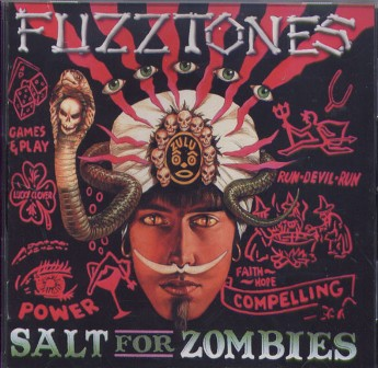 FUZZTONES : Salt For Zombies