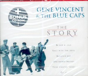 GENE VINCENT & THE BLUE CAPS : THE STORY