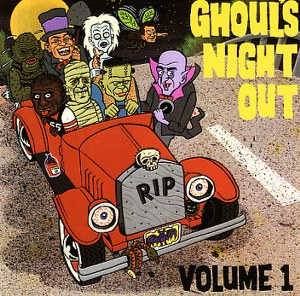 VARIOUS ARTISTS   : GHOULS NIGHT OUT VOL.1