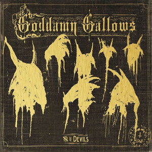 GODDAMN GALLOWS, THE : 7 Devils