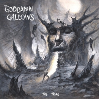 GODDAMN GALLOWS, THE : The Trial