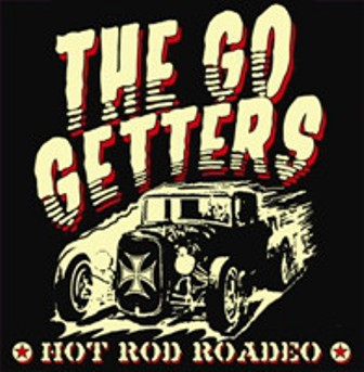 GO GETTERS, THE : Hot Rod  Roadeo