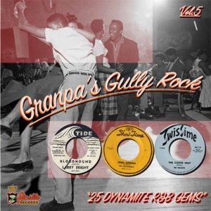 GRANPA'S GULLY ROCK : Vol 5 : 25 Dynamite R&B Gems