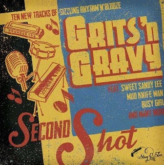 GRITS'N GRAVY : Second shot