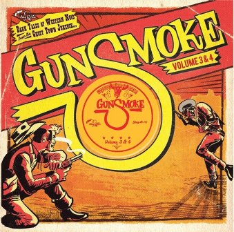 GUNSMOKE : Volume 3 + 4 - Dark Tales of Western Noir From A Ghost Town Jukebox