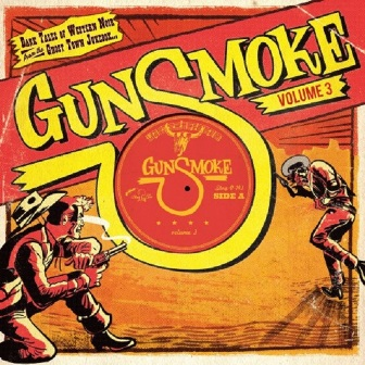 GUNSMOKE : Volume 3